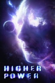 Ver Higher Power (2018) Online Gratis