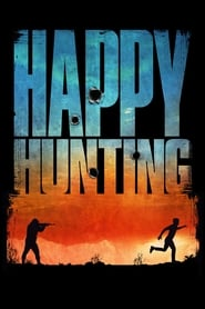 Ver Happy Hunting (2017) Online Gratis