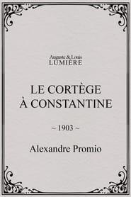 Le cortège à Constantine
