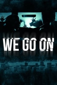 Ver We Go On (2016) Online Gratis