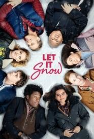 Let It Snow 2019 Movie WebRip Dual Audio Hindi Eng 300mb 480p 900mb 720p 4GB 1080p