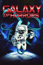 Ver Galaxy of Horrors (2017) Online Gratis