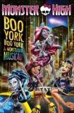 Monster High: Boo York, Boo York 2015