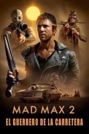 Portada Mad Max 2: El guerrero de la carretera