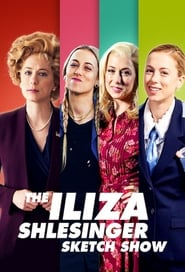 The Iliza Shlesinger Sketch Show
