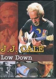 J. J. Cale - Low Down