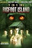 1313: Bigfoot Island 2012