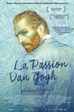 La Passion Van Gogh 2017