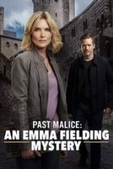 Past Malice: An Emma Fielding Mystery 2018