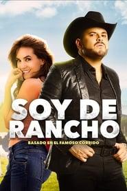 Ver Soy de rancho Online