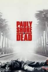 Pauly Shore Is Dead 2003