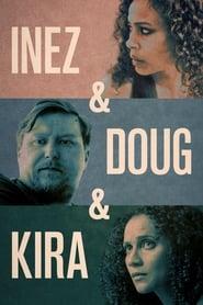 Inez & Doug & Kira Online