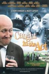 Caught in the Act 2008