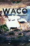 Waco: The Rules of Engagement 1997
