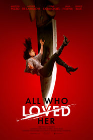 All Who Loved Her