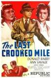 The Last Crooked Mile 1946