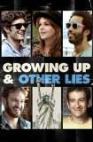 Growing Up and Other Lies 2014