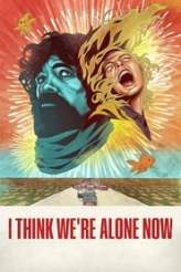 I Think We're Alone Now 2018