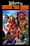 Return to Nuke 'Em High Volume 1 2013
