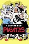 A Cidade dos Piratas (2018)