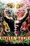Citizen Toxie: The Toxic Avenger IV 2001