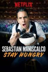 Sebastian Maniscalco: Stay Hungry 2019