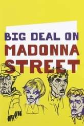 Big Deal on Madonna Street 1958