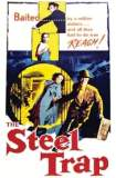 The Steel Trap 1952
