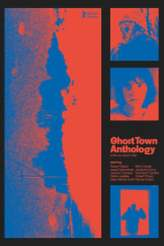 Ghost Town Anthology 2019