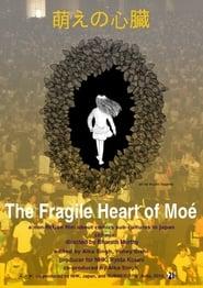 The Fragile Heart of Moé