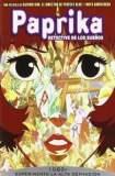 Paprika, detective de los sueños 2006