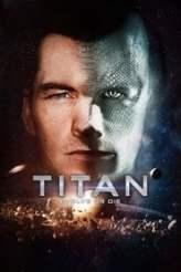 Titan - Evolve or die 2018