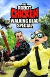 The Robot Chicken Walking Dead Special: Look Who's Walking 2017
