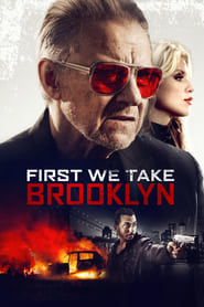 Ver First We Take Brooklyn (2018) Online Gratis