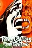 Terror-Creatures from the Grave 1965