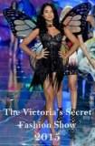 The Victoria's Secret Fashion Show 2015 2015