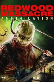 img Redwood Massacre: Annihilation