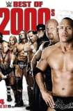 WWE: Best of the 2000's 2017