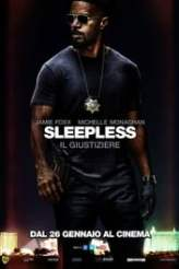 Sleepless - Il Giustiziere 2017