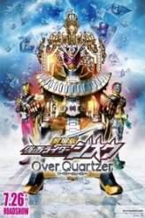 Kamen Rider Zi-O the Movie: Over Quartzer! 2019