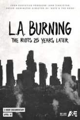 L.A. Burning: The Riots 25 Years Later 2017