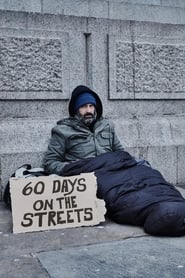 60 Days on the Streets