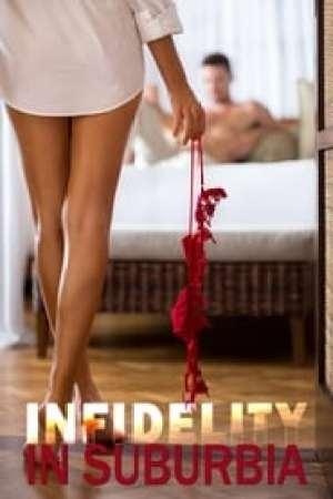 Infidelity in Suburbia (2017)