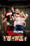 A Bad Moms Christmas 2017