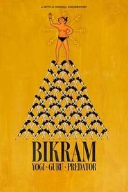 Bikram: Yogi, Guru, Predator 2019 Movie WebRip Dual Audio Hindi Eng 250mb 480p 900mb 720p 5GB 1080p