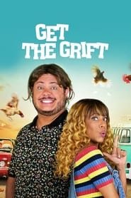 Get the Grift (2021)