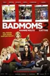 Bad Moms 2 - Mamme molto più cattive 2017