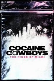 Imagen Poster Cocaine Cowboys: Los reyes de Miami