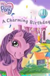 My Little Pony: A Charming Birthday 2003