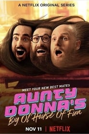 Aunty Donna's Big Ol House of Fun